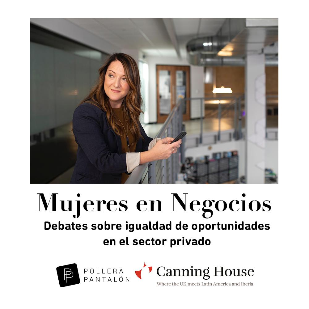 MUJERES EN NEGOCIOS: Debates sobre igualdad de oportunidades en el sector privado